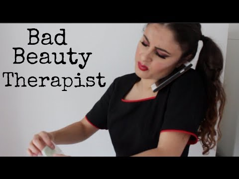 THINGS BEAUTY THERAPISTS DO THAT ANNOY CLIENTS