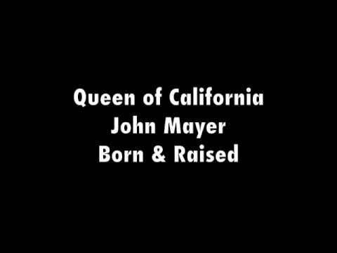 Queen of California - John Mayer Lyrics