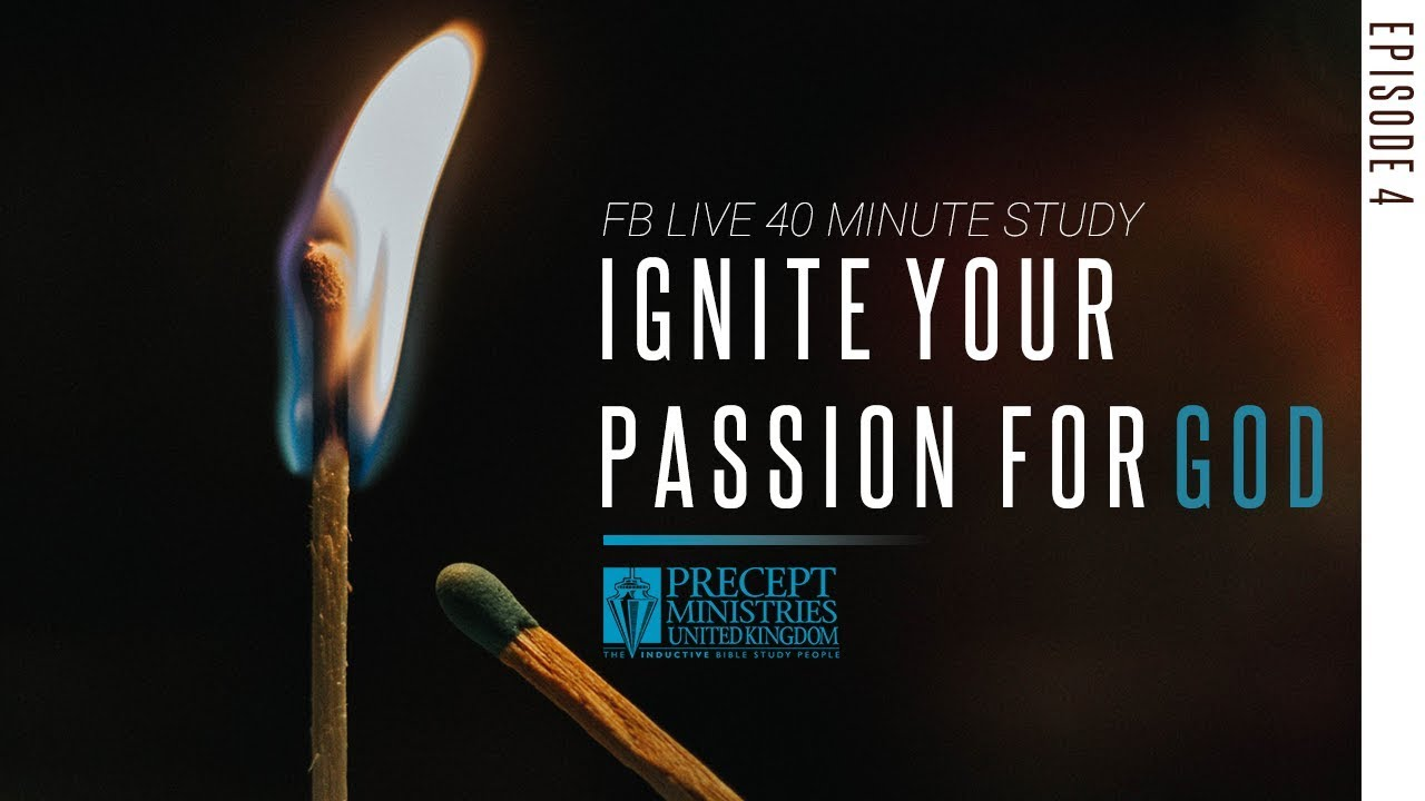 Download LIVE BIBLE Study - Season 8 - Ignite Your Passion For God- Episode 4