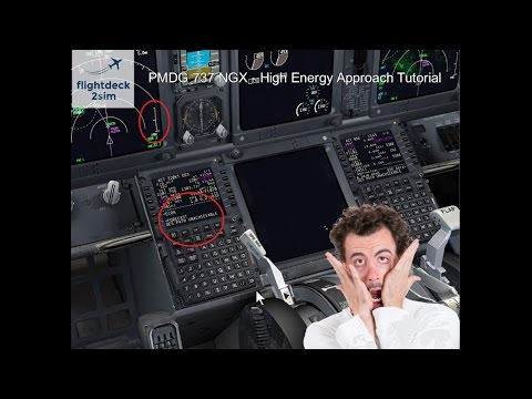 PMDG 737 NGX - REAL BOEING PILOT - Descent Management and High Energy Approach Tutorial