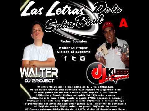 las-letras-de-la-salsa-baul---dj-kleiber-el-supremo-ft-walter-dj-project