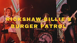 Rickshaw Billie's Burger Patrol || Safehouse 11/13