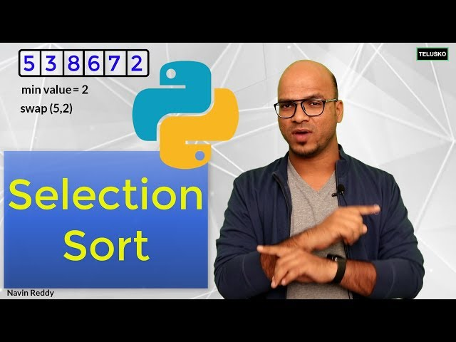 #71 Python Tutorial for Beginners | Selection Sort using Python