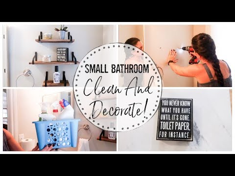 BATHROOM CLEAN AND DECORATE! | SMALL BATHROOM DECOR AND ORGANIZATION | CLEAN WITH ME