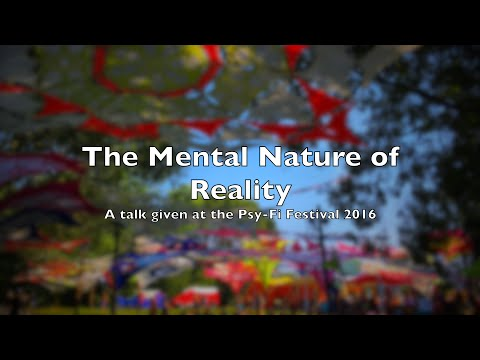 The Mental Nature of Reality