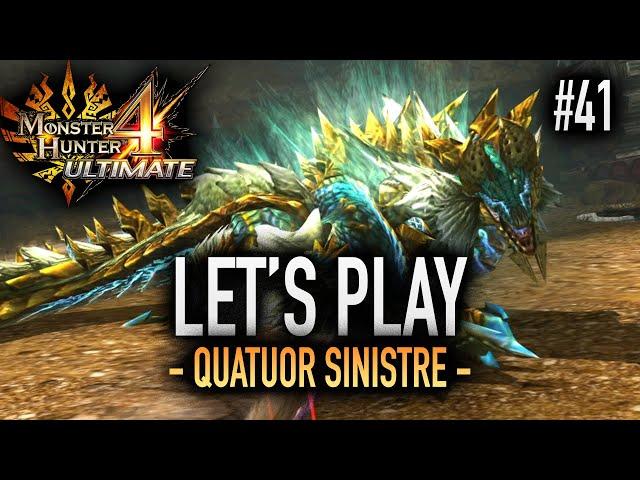 LE QUATUOR SINISTRE - #41 Let's Play MH4U HD
