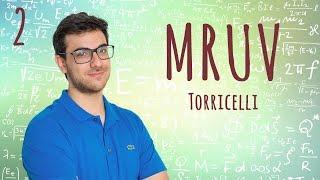 Física - Movimento Retilíneo Uniformemente Variado - TORRICELLI