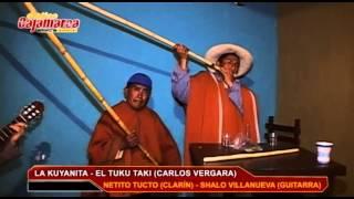 La Kuyanita - El Tuku Taki - Clarín Cajamarquino.
