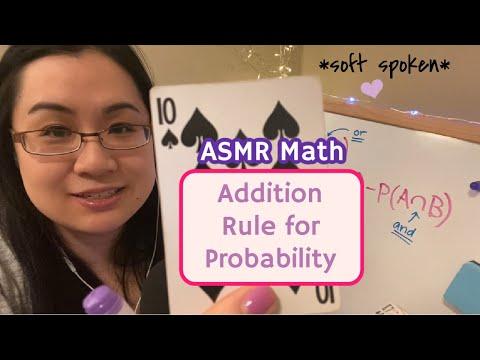 math asmr   probability   Addition Rule, Mutual Exclusivity [educational asmr]