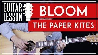 Bloom Guitar Tutorial The Paper Kites Guitar Lesson Fingerpicking Tabs Solo Guitar Cover