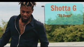 "Shotta G ""Til Dawn""[ Prod. by TeRex Productions]"