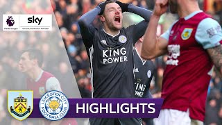 Vardy verpasst die Entscheidung | FC Burnley - Leicester City 2:1 | Highlights - Premier League