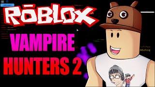 ROBLOX-Vampire hunters (Feat. Cazum8)