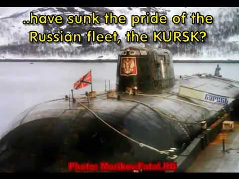 What really sank K-141, the Kursk.wmv