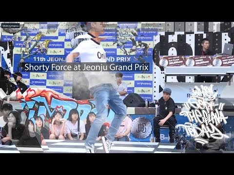Who Got The Flava Today? Shorty Force at Jeonju Grand Prix
