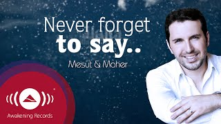 Gambar cover Mesut Kurtis feat. Maher Zain - Never Forget | Official Lyric Video