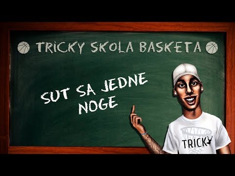 Tricky - Skola Basketa - SUT SA JEDNE NOGE
