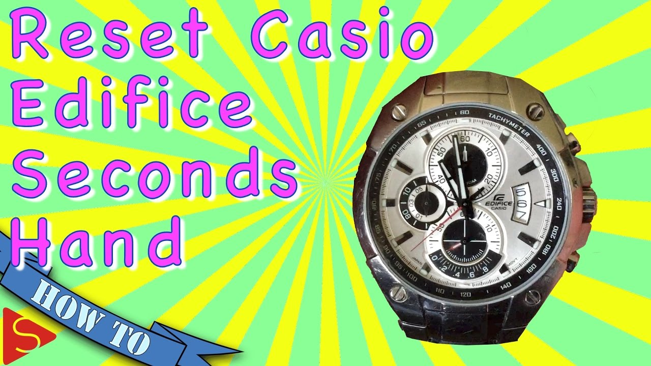 920a5e70cef How To Reset Your Casio Edifice Chronograph Seconds Hand - YouTube