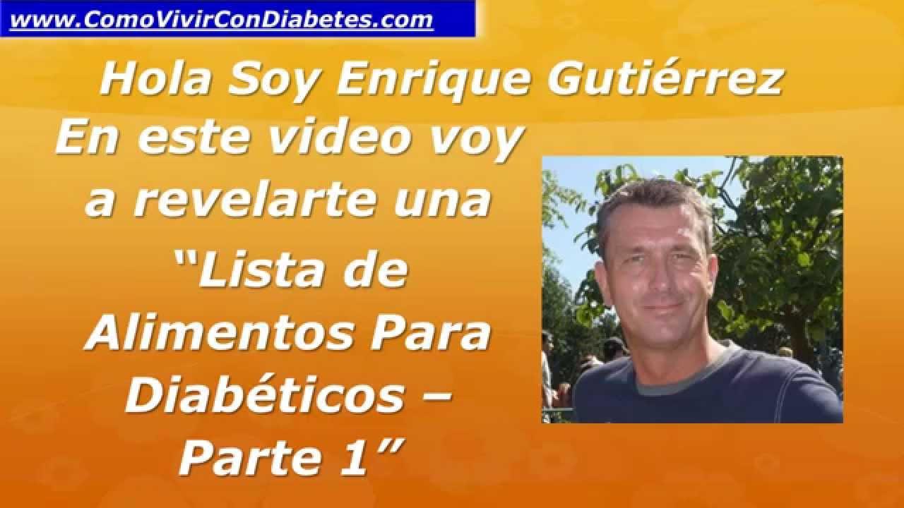 Lista de Alimentos Para Diabeticos (Parte 1) | Diabetes