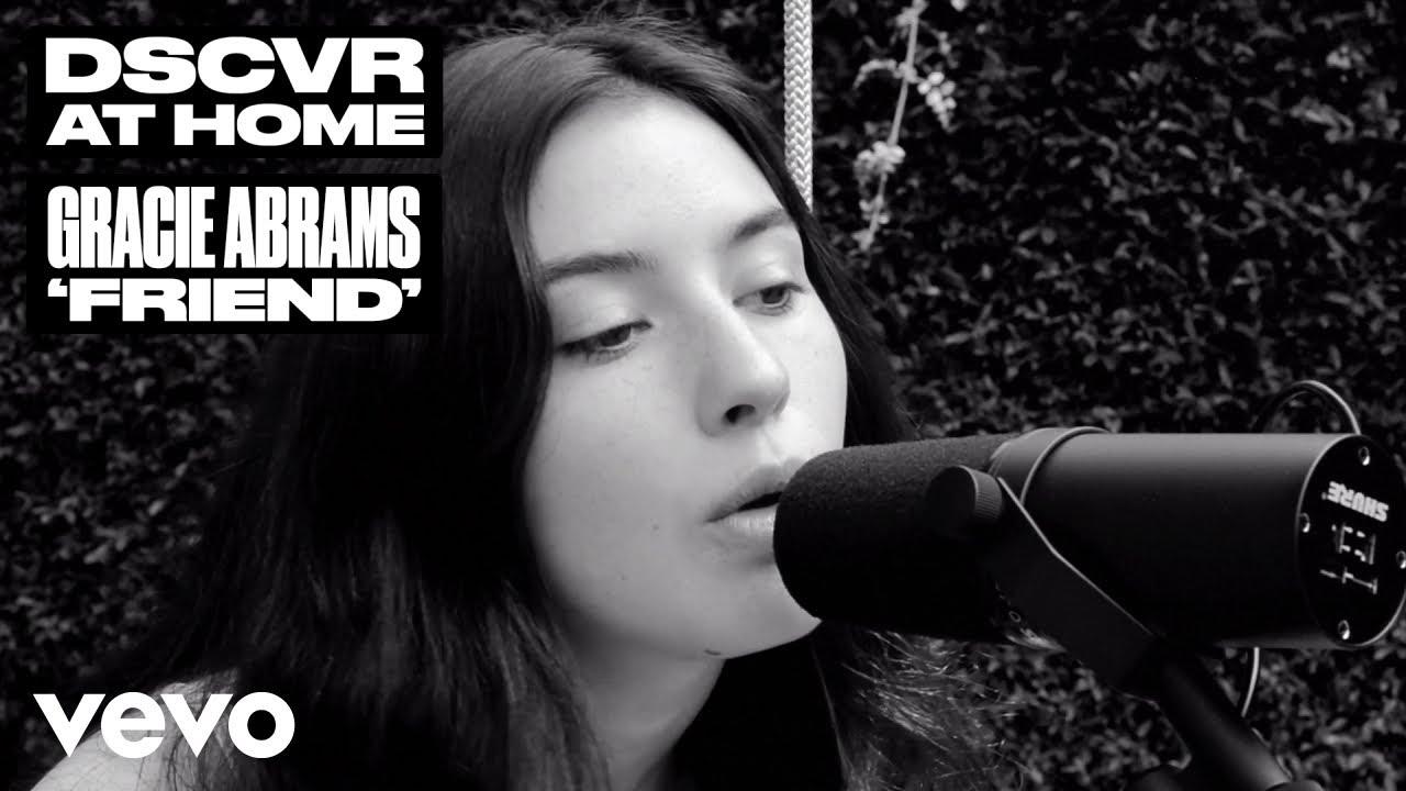 "Gracie Abrams x Vevo DSCVR At Home Release Live Video of ""Friend"""