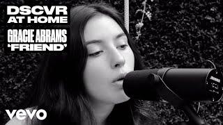 Gracie Abrams - Friend (Live) | Vevo DSCVR At Home