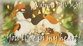 Warriors PMV MAP||You'll be in my heart!|COMPLETE