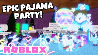 WE HAD AN EPIC PAJAMA PARTY! | Roblox