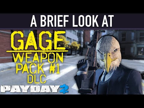 A brief look at The Gage Weapon Pack #1 DLC. [PAYDAY 2]
