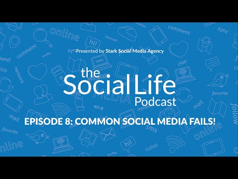 Episode 8: Common Social Media Fails