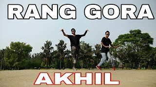 AKHIL | RANG GORA | BOB | DANCE VIDEO | DXTR & LUFFY | DLDANCE