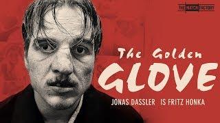 THE GOLDEN GLOVE by Fatih Akin (Official International Trailer HD)