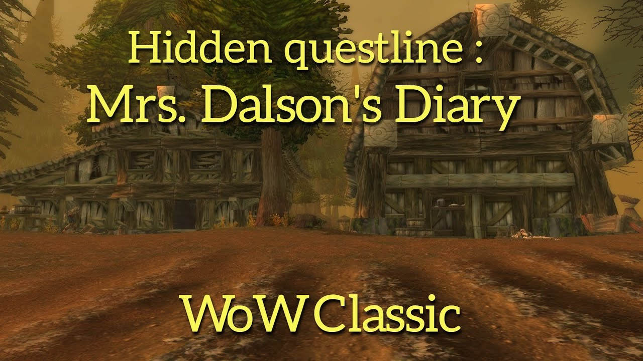 Download WoW Classic-----Hidden Questline:Mrs. Dalson's Diary