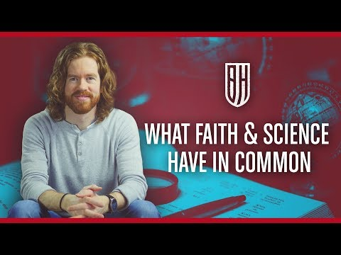 What Faith and Science Have in Common