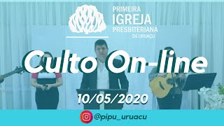 Culto On-line | PIPU 10/05/2020 - 19h30