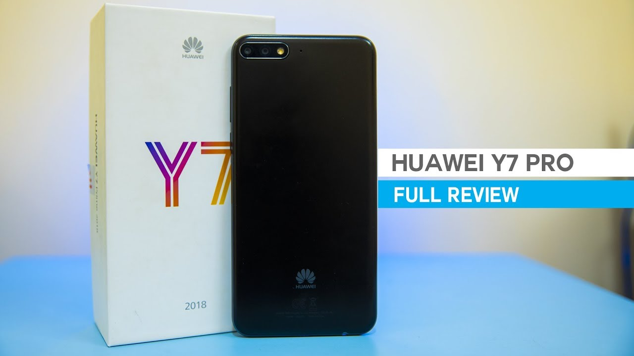 Huawei Y7 Pro 2018 Review: A new benchmark for budget smartphones?