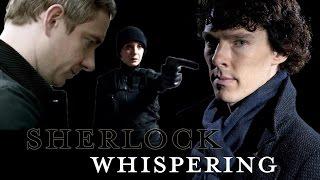 SHERLOCK    Whispering