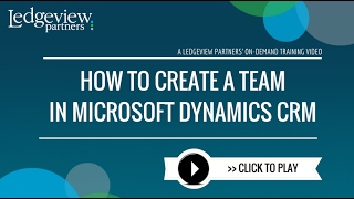 How to Create a Team in Dynamics CRM