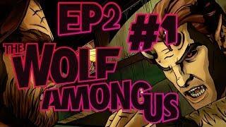 The Wolf Among Us - Interrogate Wolf Style! - Episode 2: Smoke & Mirrors - Part 1