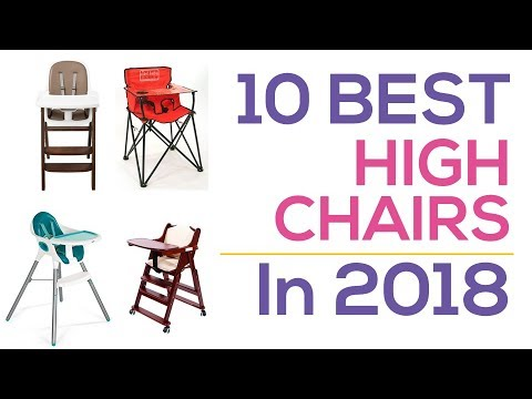 10 Best High Chairs In 2018
