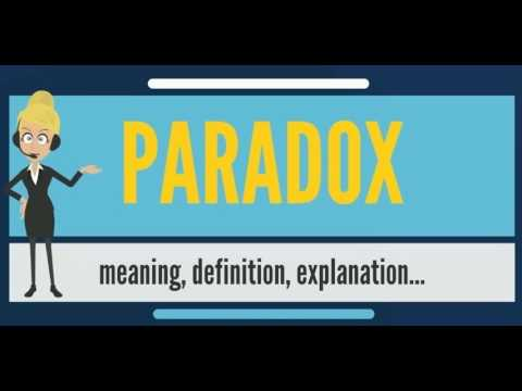 What Is Paradox What Does Paradox Mean Paradox Meaning Definition