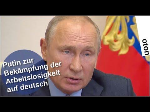 Putin zur Bekämpfung der Arbeitslosigkeit auf deutsch