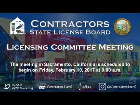 CSLB Licensing and Enforcement Committee Meeting 02.10.17