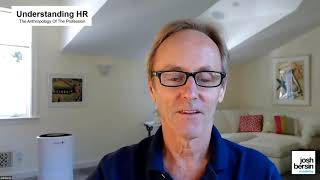 Understanding The HR Profession: The Anthropology of HR