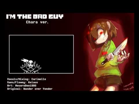 UNDERTALE I'm The Bad Guy   Chara Ver