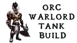 Skyrim Tank Build Guide - The Orc Warlord