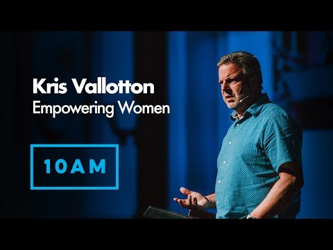 Kris Vallotton | Empowering Women | Sunday 9th July 2017