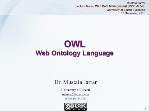 OWL- Web Ontology Language (Part 1/8)
