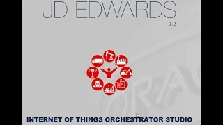 JD Edwards EnterpriseOne IoT Orchestrator Studio and Cloud Service Integration
