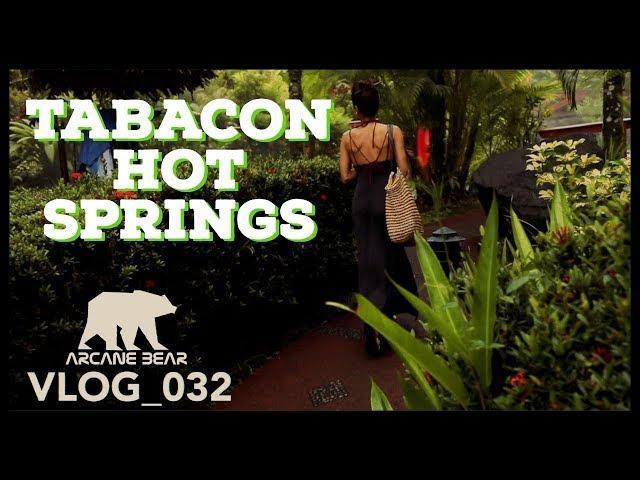 Travel Tabacon Hot Springs ( Costa Rica 2018 )