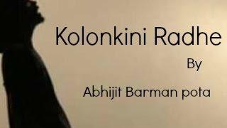 kolokini radhe by abhijit barman pota lyrics